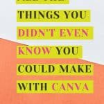 what can you make with canva?