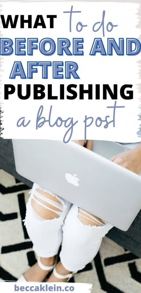 Get a guide for what to do before and after publishing a blog post.